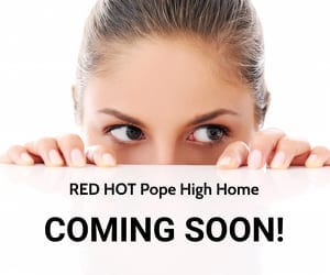 Hot Pope High Home Coming Soon
